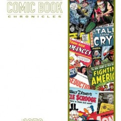 American Comic Book Chronicles: The 1950s