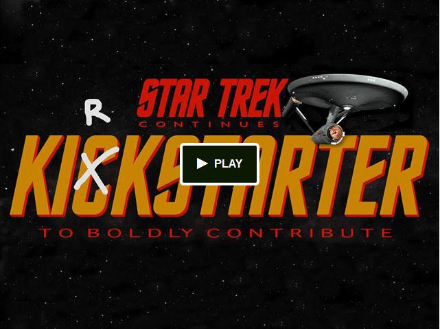 Star Trek Continues Webseries Kirkstarter!