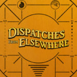 """Dispatches from Elsewhere <span class=""""caps"""">S1</span> (2020)"""