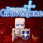 Dungeon and Gravestone (2021)