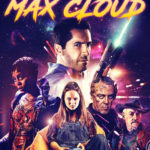 The Intergalactic Adventures of Max Cloud (2020)