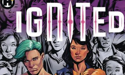 'Ignited': Exclusive Preview Of New Superhero Mythos From Humanoids